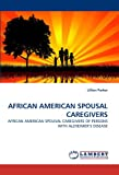 African American Spousal Caregivers, Lillian Parker, 3838359151