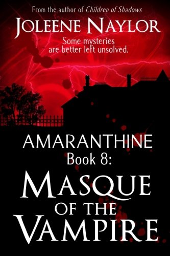 Masque of the Vampire (Amaranthine) (Volume 8)