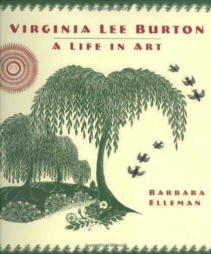 Virginia Lee Burton: A Life in Art
