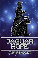 Jaguar Hope (Zero Time Chronicles) (Volume 2)