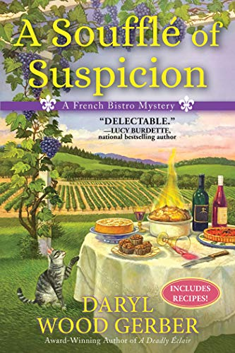 A Souffle of Suspicion: A French Bistro Mystery