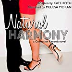 Natural Harmony: Confession Records, Book 1 | Kate Roth