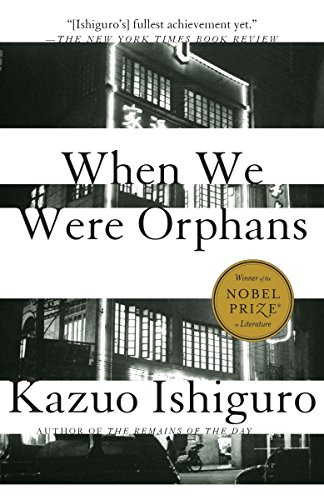 When We Were Orphans: A Novel