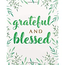 "Grateful and blessed: Bible Verse Notebook Dot Grid   Notebook For 132 Pages of 8""x10""inches"