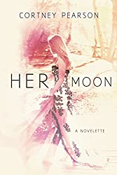 Her Moon: A Retelling of William Shakespeare's