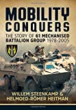 img - for Mobility Conquers: The Story Of 61 Mechanised Battalion Group 1978-2005 book / textbook / text book