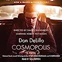 Cosmopolis Hörbuch von Don DeLillo Gesprochen von: Will Patton