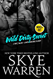 Wild Dirty Secret: A Bad Boy Romance Boxed Set