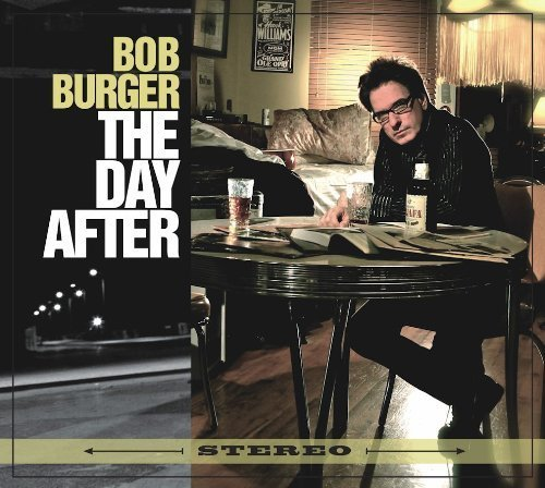 2013 Burger - The Day After by Bob Burger (2013-05-04)