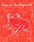 Human Development : A Cultural Approach Plus NEW MyPsychLab with EText -- Access Card Package, Arnett, Jeffrey Jensen, 0205987885
