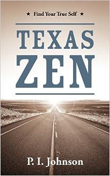 Texas Zen: Find Your True Self