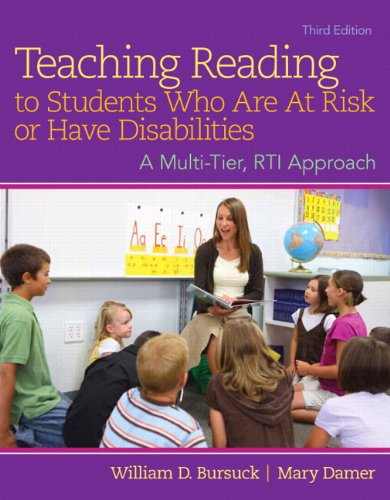 Teaching Reading to Students Who Are At Risk or Have Disabilities, Enhanced Pearson eText with Loose-Leaf Version -- Access Card Package (3rd Edition)