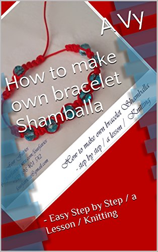 How to make own bracelet Shamballa: - Easy Step by Step / a Lesson /  Knitting