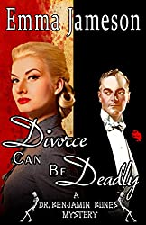 Divorce Can Be Deadly (Dr. Benjamin Bones Mysteries Book 2)