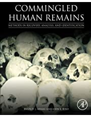 Commingled Human Remains: Methods in Recovery, Analysis, and Identification