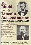 Dr. Mudd and the Lincoln Assassination, John P. Jones, 0938289500