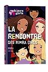 Kinra girls, tome 1 : La rencontre des Kinra par Murail