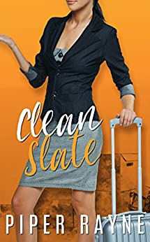 Clean Slate (Charity Case Prequel) by [Rayne, Piper]