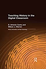 Teaching History in the Digital Classroom Kindle Edition