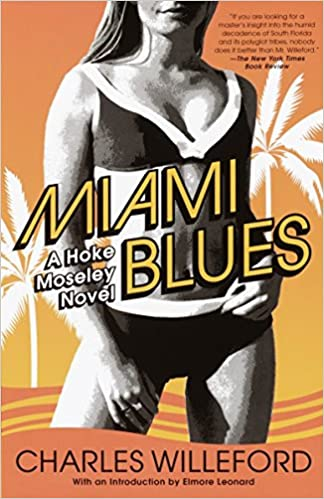 Front cover for the book Miami Blues by Charles Willeford