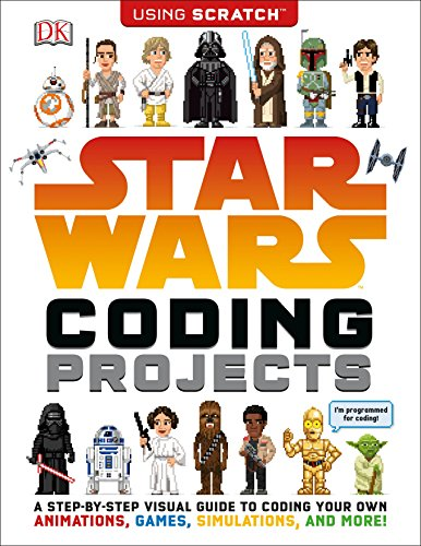 Star Project (Star Wars Coding Projects: A Step-by-Step Visual Guide to Coding Your Own Animations, Games, Simulations an)