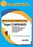 Mettre en place et Tenir sa COMPTABILITE SYSCOA-OHADA avec Sage COMPTABILITE: Cas pratiques avec modes opératoires détaillés (Tome t. 1) (French Edition)