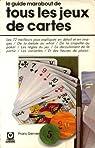 Le guide Marabout de tous les jeux de cartes par Gerver