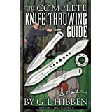The Complete Knife Throwing Guide by Gil Hibben 64 Pages