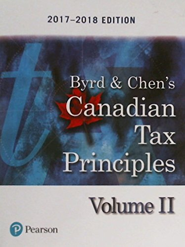 Canadian Tax Principles, 2017-2018 Edition, Volume 2