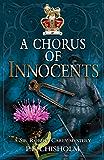 A Chorus of Innocents: A Sir Robert Carey Mystery (Sir Robert Carey Series Book 7)