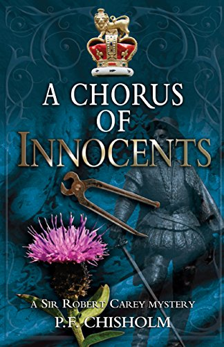 (A Chorus of Innocents: A Sir Robert Carey Mystery (Sir Robert Carey Series Book 7))