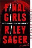Final Girls: A Novel