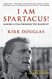 i am spartacus making a film breaking the blacklist
