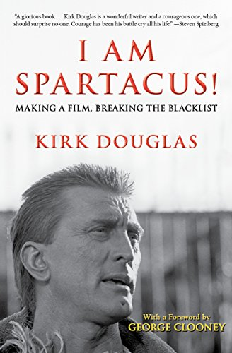 I Am Spartacus!: Making a Film, Breaking the Blacklist cover
