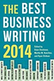 The Best Business Writing 2014 (Columbia Journalism Review Books)