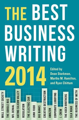 The Best Business Writing 2014 (Columbia Journalism Review Books) by Columbia University Press