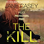 The Kill: Maeve Kerrigan, Book 5 | Jane Casey