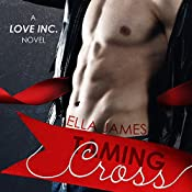 Taming Cross: A Love Inc. Novel | Ella James