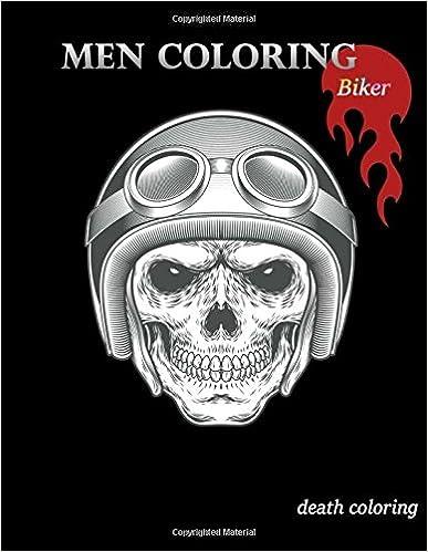 Book Men Coloring Biker: Adults Coloring Book, Skull, Women Skull, Motorcycles, Large Print