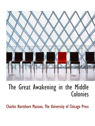 The Great Awakening in the Middle Colonies