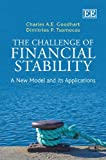 The Challenge of Financial Stability, C. A. E. Goodhart and D. P. Tsomocos, 1847208940