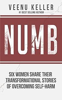 Numb by [Keller, Veenu, Austad, Melany, Bell, Rachel, Diaz-Oballos, Ana, Kramer, Alexis, Roeman, Tisha]