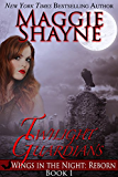 Twilight Guardians (Wings in the Night: Reborn Book 1)