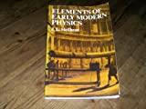 Elements of Early Modern Physics, Heilbron, John L., 0520045548