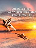 Air Raid Siren - War Alarm Simulator (World War 3)