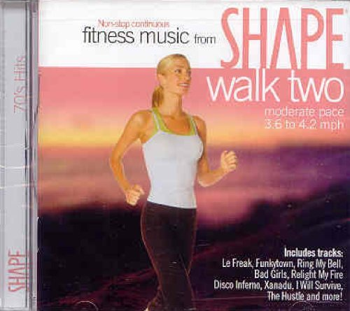 - Shape Fitness Music: Walk 2 70's Hits