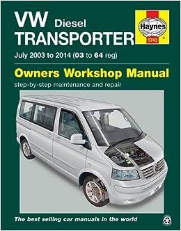 VW Transporter Diesel (July 03 - 14) 03 To 64 Paperback – 2012