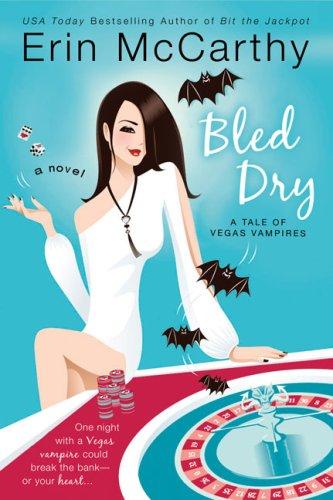 Bled Dry (Vegas Vampires, Book 3)