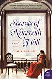 Secrets of Nanreath Hall: A Novel by  Alix Rickloff in stock, buy online here
