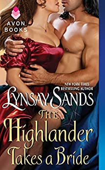 The Highlander Takes a Bride by [Sands, Lynsay]
